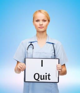 Nurse--I Quit